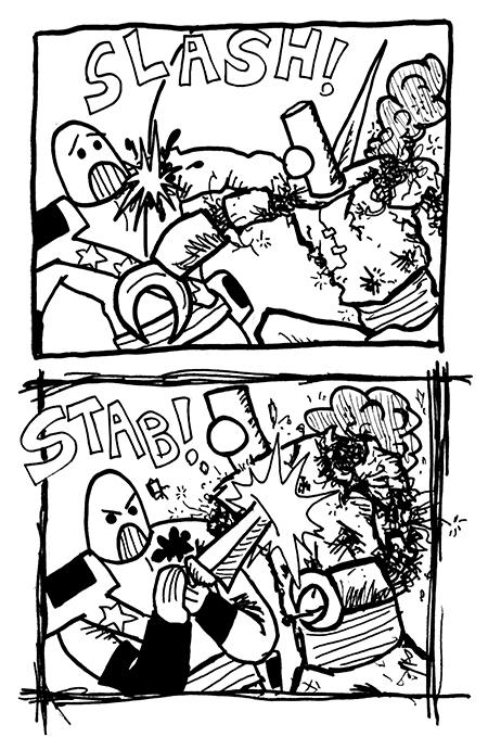 SLASH! STAB!