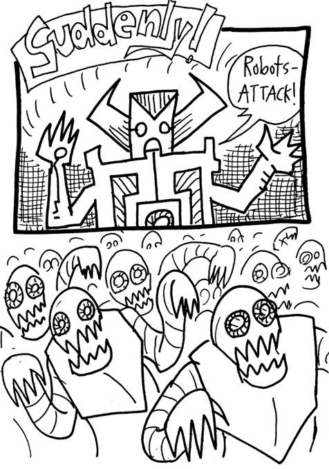 Suddenly--ROBOTS!