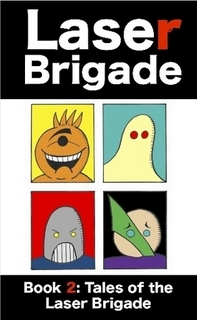 Laser Brigade Book 2 is Here!
